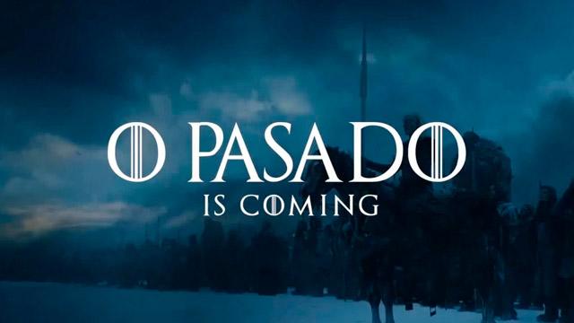 O Pasado is Coming