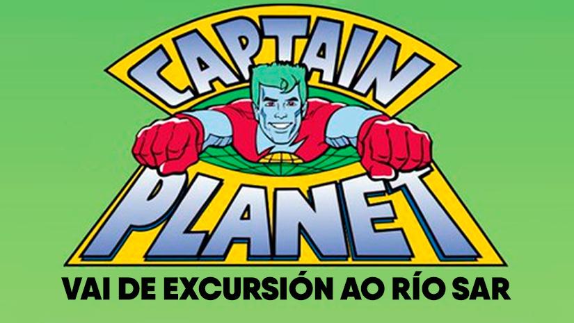 Capitán Planeta vai ao Río Sar